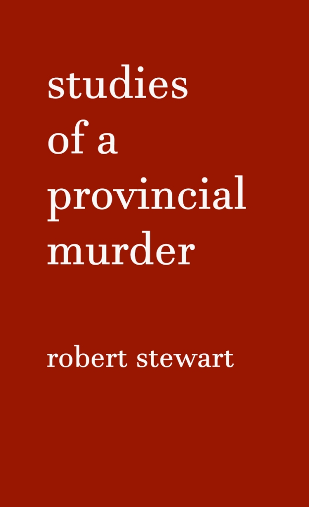Cover image for Studies of a Provincial Murder